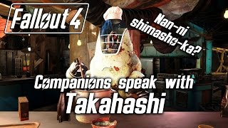 getlinkyoutube.com-Fallout 4 - Companions speak with Takahashi, the noodle-serving Protectron