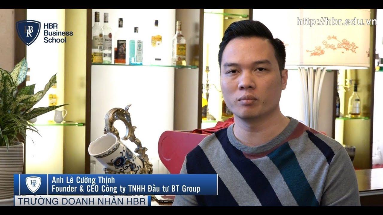 Cảm nhận học viên trường doanh nhân HBR - CEO công ty BT Group | Khóa học quản trị doanh nghiệp