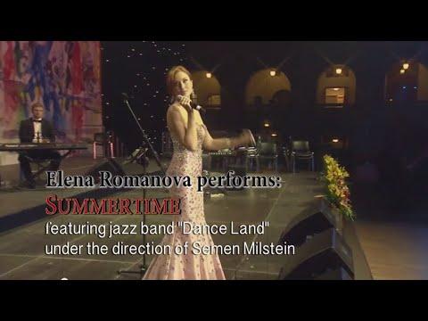 Elena Romanova performs Summertime - Musicial Director - Semen Milstein - BornAMusician.com