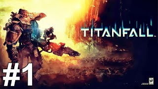 getlinkyoutube.com-Titanfall Gameplay Walkthrough Part 1 Campaign No Commentary