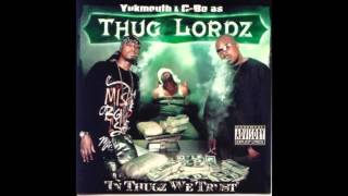 getlinkyoutube.com-Thug Lordz. In Thugz We Trust (Full Album)