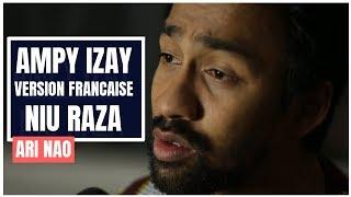 Niu Raza - Ampy Izay [Version Française I French Version] - Ari width=