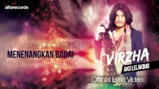 getlinkyoutube.com-Aku Lelakimu - Virzha (Official Lyric Video)