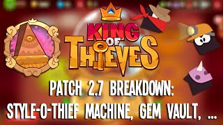 getlinkyoutube.com-King of Thieves - Patch 2.7 Breakdown: Style-O-Thief Machine, Gem Vault, ...