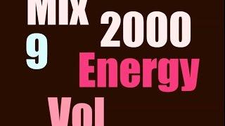 getlinkyoutube.com-Energy 2000 Mix Vol. 9 FULL (128 kbps)