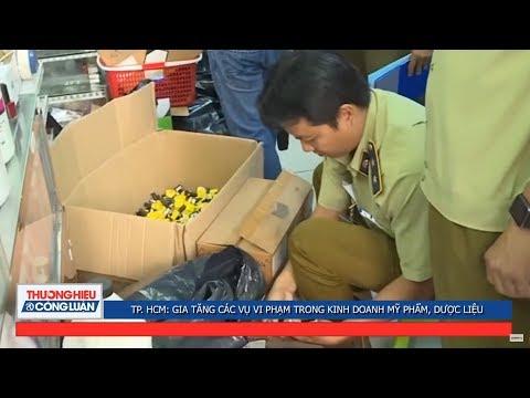 TP. HCM: Gia tăng các vụ gian lận thương mại nhóm hàng mỹ phẩm, dược liệu