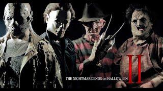 The Nightmare Ends on Halloween II (The Original)