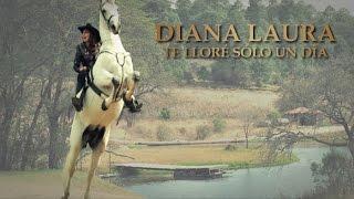 getlinkyoutube.com-Diana Laura - Te Lloré Sólo Un Día