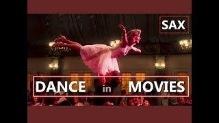 Sax - Dance in Movies width=