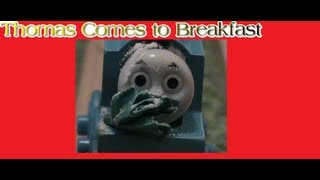 getlinkyoutube.com-Thomas Comes To Breakfast