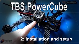 (2/2) TBS PowerCube: Installation, initial setup and first flight