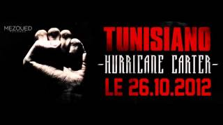 Tunisiano - Hurricane Carter
