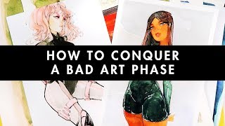 How To Conquer A Bad Art Phase | No. 04 Reflect