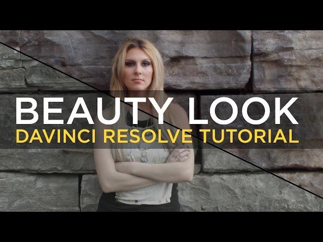 Beauty Look 01 - Davinci Resolve Tutorial