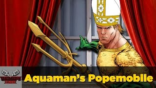 getlinkyoutube.com-Aquaman's Popemobile | DEATH BATTLE Cast