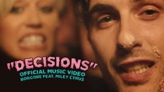 Decisions - Borgore feat. Miley Cyrus (Official Music Video)