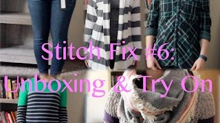 Stitch Fix #6: Unboxing and Try On