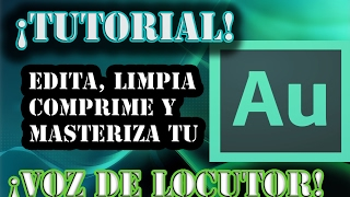 getlinkyoutube.com-Voice over Limpiar, usar efectos y masterizar voz de locutor (Voice Over) con Adobe Audition CS6