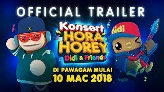 Didi & Friends | Official Trailer Konsert Hora Horey | Di Pawagam Mulai 10 Mac 2018