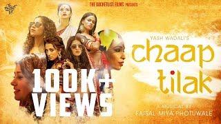 Chaap Tilak | Official | Yash Wadali | TheBucketlistFIlms | Faisal Miya Photuwale