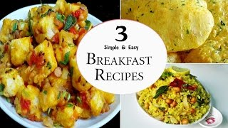 3 Easy Breakfast Recipes