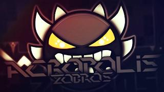 getlinkyoutube.com-ACROPOLIS 100% (Insane Demon) by Zobros