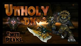 getlinkyoutube.com-World of Warcraft - Legion - Unholy Death Knight Pvp - Twin Peaks