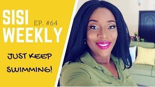 "getlinkyoutube.com-LIFE IN LAGOS, NIGERIA : SISI WEEKLY EP #64 ""JUST KEEP SWIMMING"""