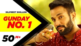 getlinkyoutube.com-Gunday No. 1 | Dilpreet Dhillon | Latest Punjabi Songs 2014 | Speed Records