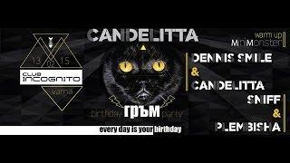getlinkyoutube.com-Candelitta Birthday ( Incognito Varna) ft Plembisha, Sniff & Dennis Smile