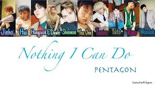 PENTAGON (펜타곤)   Nothing I Can Do (보낼 수밖에) Lyrics [Color Coded/Han/Rom/Eng]