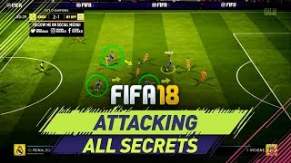 FIFA 18 ATTACKING - ALL SECRETS REVEALED - BEST ATTACKING TECHNIQUES in FUT CHAMPIONS width=