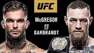 Conor Mcgregor Vs Cody Garbrandt - Fight Promo
