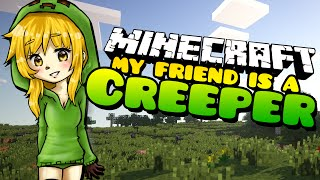 Minecraft: IT'S BLOODY EVERYWHERE!!! My Friend is a Creeper - (Minecraft Roleplay) Ep. 38