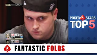 Top 5 Fantastic Folds