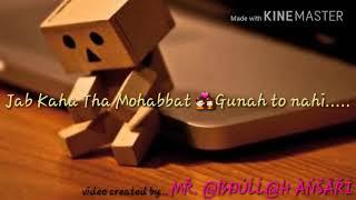| Laal ishq |Whatsapp status | heart touching |Rahat Fateh Ali khan | created by Abdullah