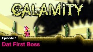getlinkyoutube.com-Terraria Calamity Mod - Episode 1 - Dat First Boss