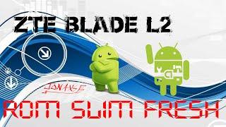 getlinkyoutube.com-Rom Slim Fresh ZTE Blade L2 (REVIEW + DESCARGA)