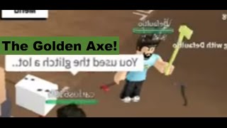 LUMBER TYCOON 2 GOLDEN AXE!!! I PLAYED WITH THE CREATOR!!!