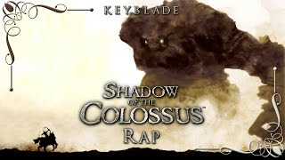 getlinkyoutube.com-SHADOW OF THE COLOSSUS RAP - Bajo Sombras de Colosos | Keyblade (Prod. Vau Boy)