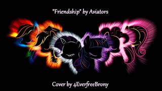 getlinkyoutube.com-4everfreebrony - Friendship by Aviators (cover)