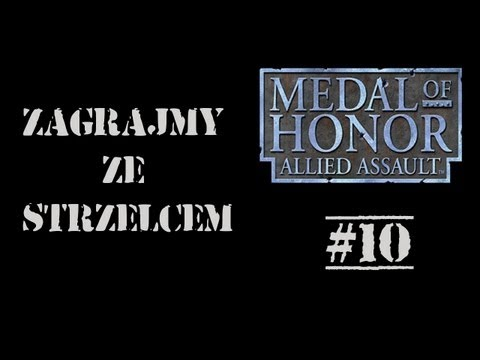 Gramy w Medal of Honor:Allied Assault #10 Panzerschreck