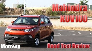 getlinkyoutube.com-Mahindra KUV100 | Road Test Review | First Drive | Motown India
