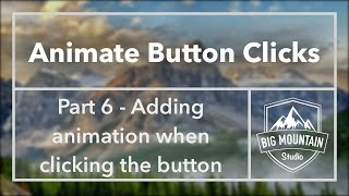 Part 6 - Animating UIButton Clicks Tutorial (iOS, Xcode 8, Swift 3)