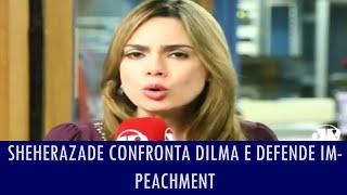 getlinkyoutube.com-Sheherazade confronta Dilma e defende impeachment