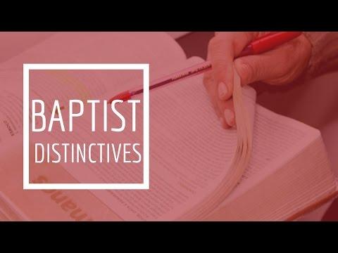 (21) Baptist Distinctives -