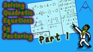 getlinkyoutube.com-Solving Quadratic Equations by Factoring Part 1 of 4