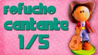 getlinkyoutube.com-Fofucho Cantante 1/5