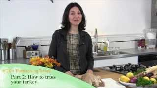 How to Deep Fry a Turkey: Part 2 - How to Truss a Turkey