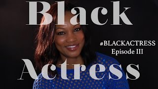 BLACK ACTRESS Season 2 | Episode 3 Feat. Garcelle Beauvais